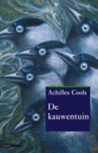 """""""De kauwentuin"""" Boek van Achilles Cools"""