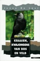 """""""Kraaien, kwajongens van bos en veld"""" Boek van Jenny De Laet"""